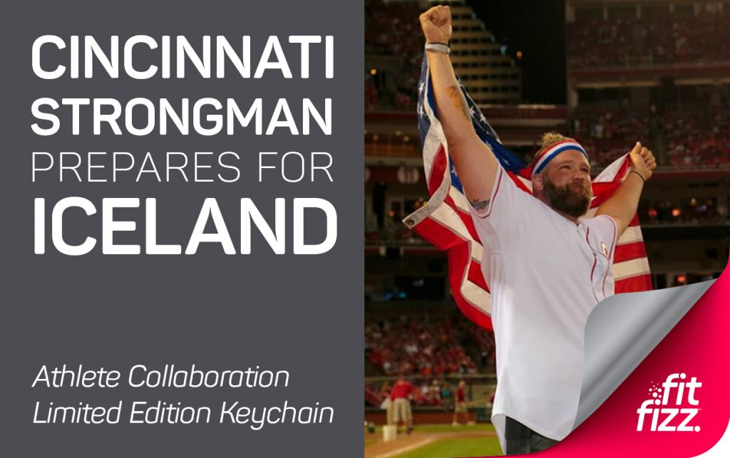 Cincinnati Strongman Prepares for Iceland Blog Post Image | FitFizz Keychain Limited Edition