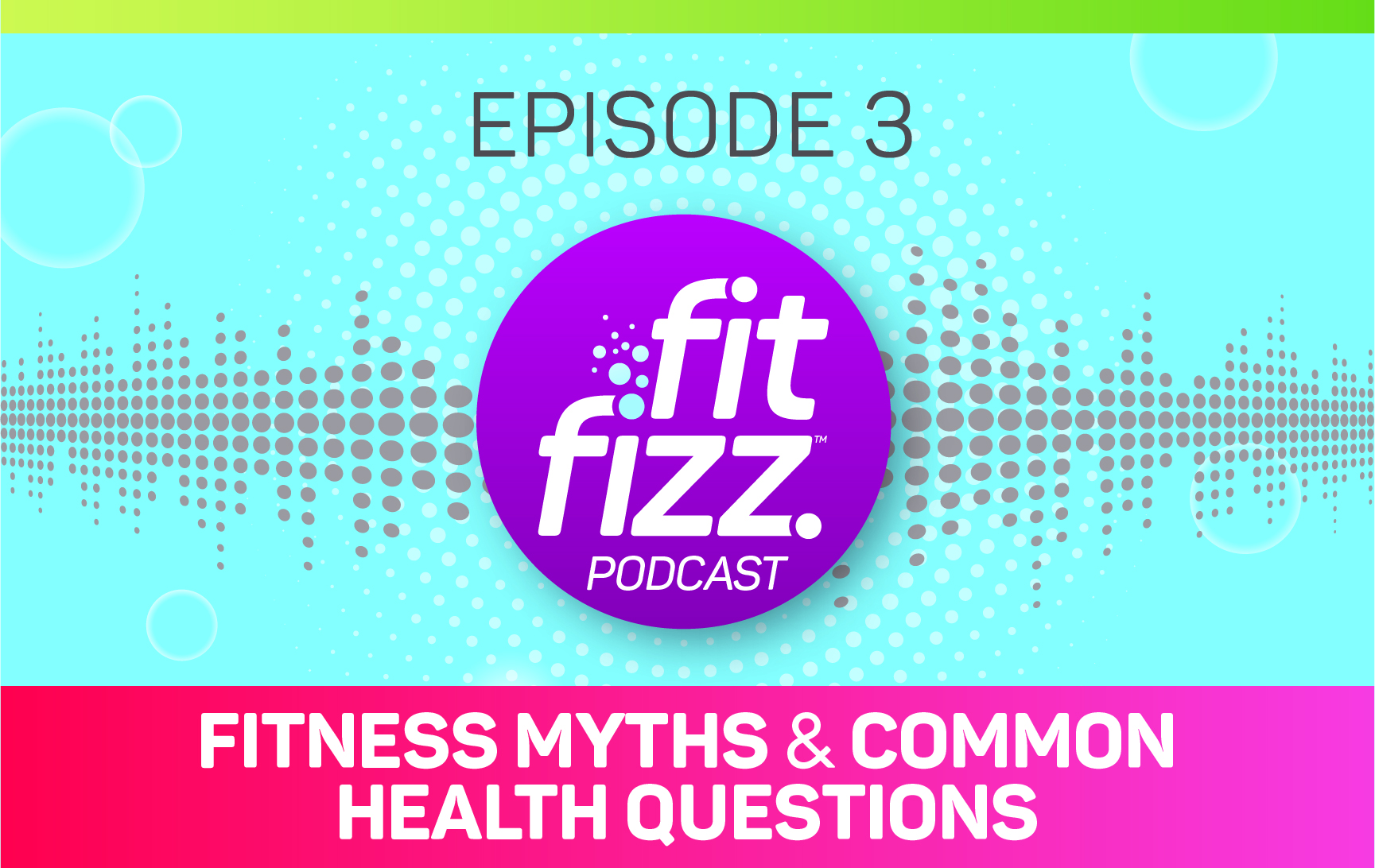 Podcast Episode 3: Fitness Myths and Common Health Questions