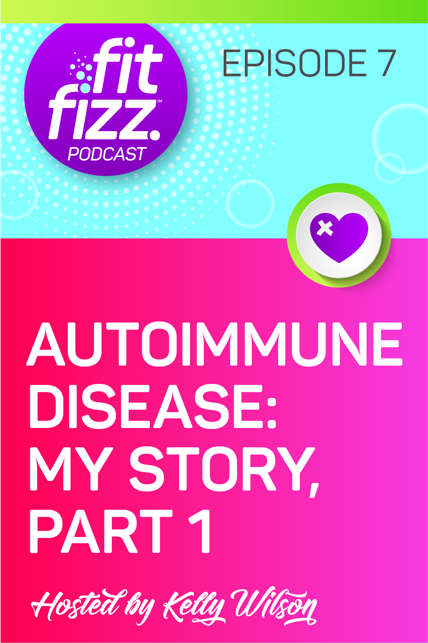 Podcast Episode 7: Autoimmune Disease: My Story, Part 1. Learn all about the red flags that I didn't know were there until it was too late.