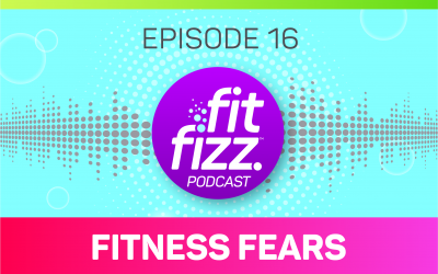 Podcast Ep. 16: Fitness Fears