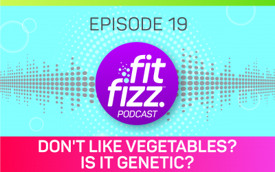 EP 19: Don't Like Vegetables? Is It Genetic?