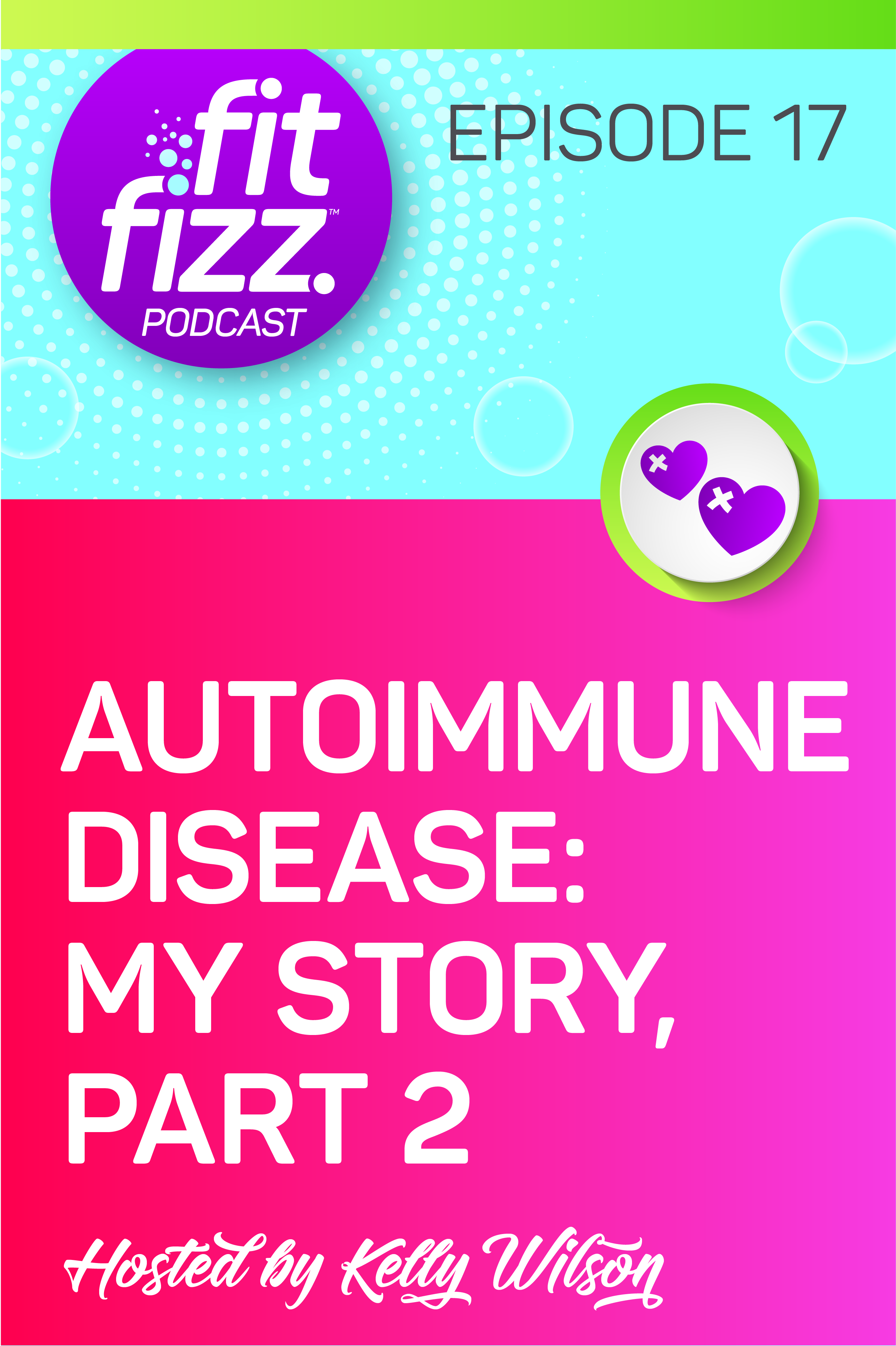 FitFizz Podcast Ep. 17: Autoimmune Disease, My Story, Part 2: Today is the continuation of my autoimmune disease story. I gave you part one in Episode 7. Today I\'m explaining what it was like when I was at the worst of it. There was a long list of food sensitivities, pain, brain fog, and a scary overall feeling of disorientation for many months.