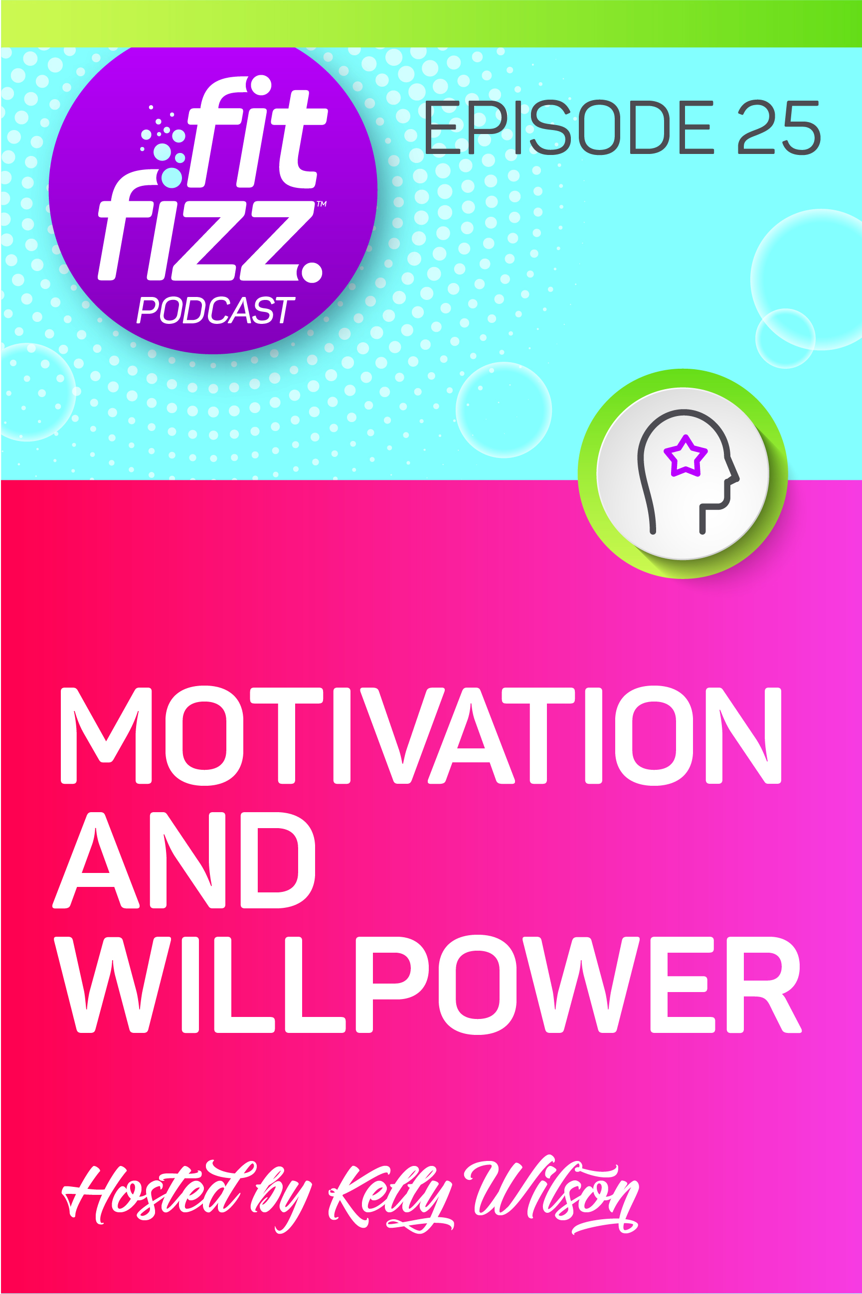 Podcast Ep.25: Motivation and Willpower