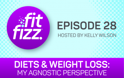 EP. 28: Diets & Weight Loss: My Agnostic Perspective