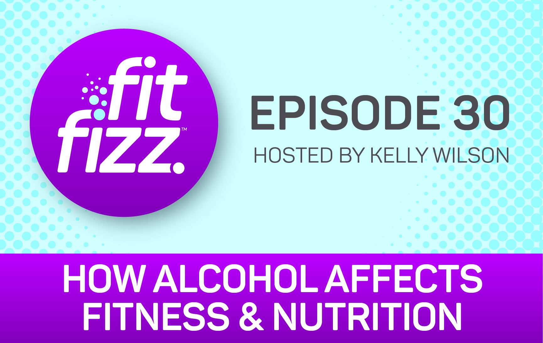 EP. 30: How Alcohol Affects Fitness & Nutrition