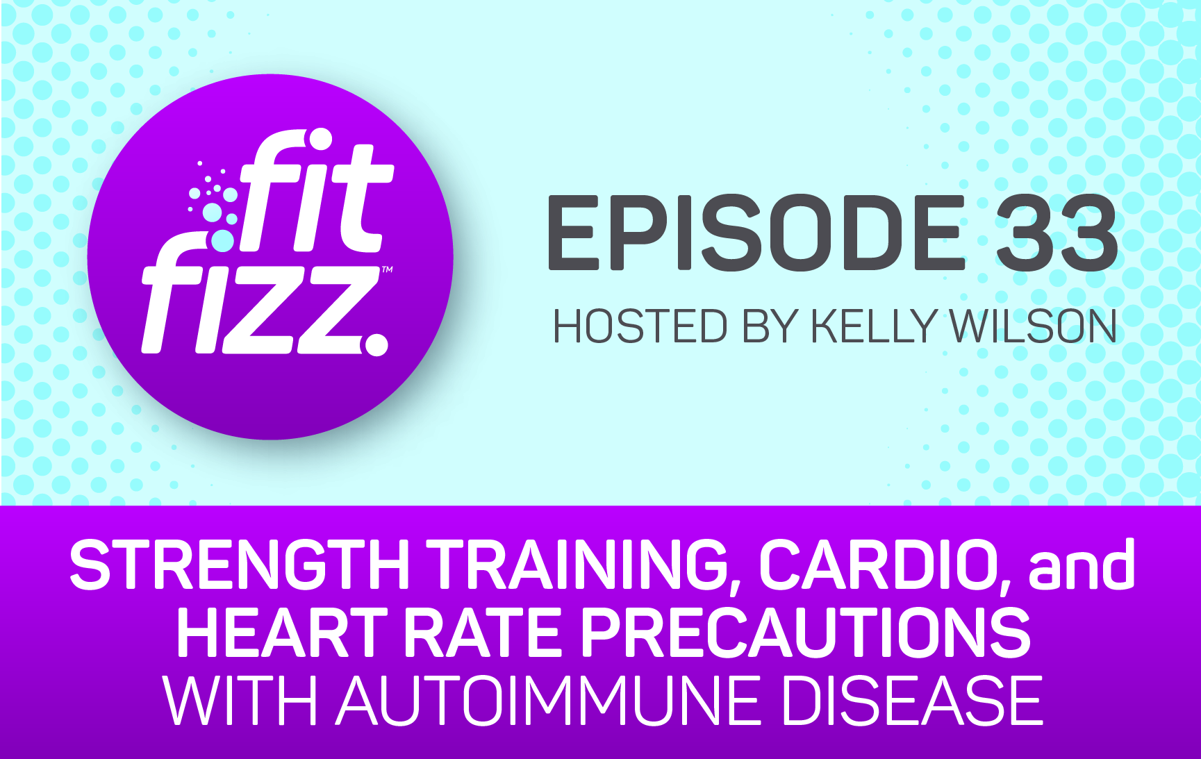 EP. 33: Strength Training, Cardio, and Heart Rate Precautions with Autoimmune Disease