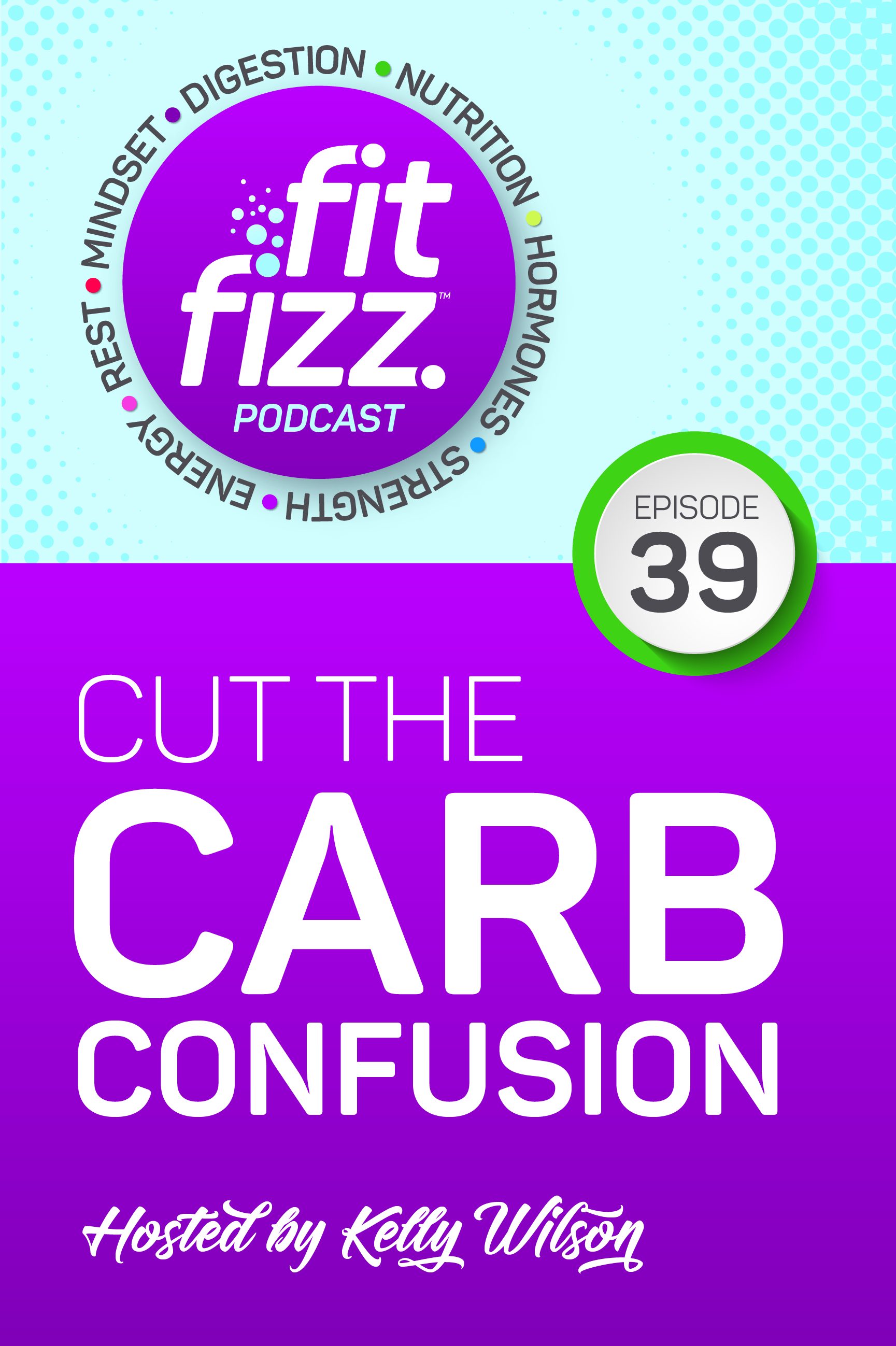 EP39: Cut the Carb Confusion