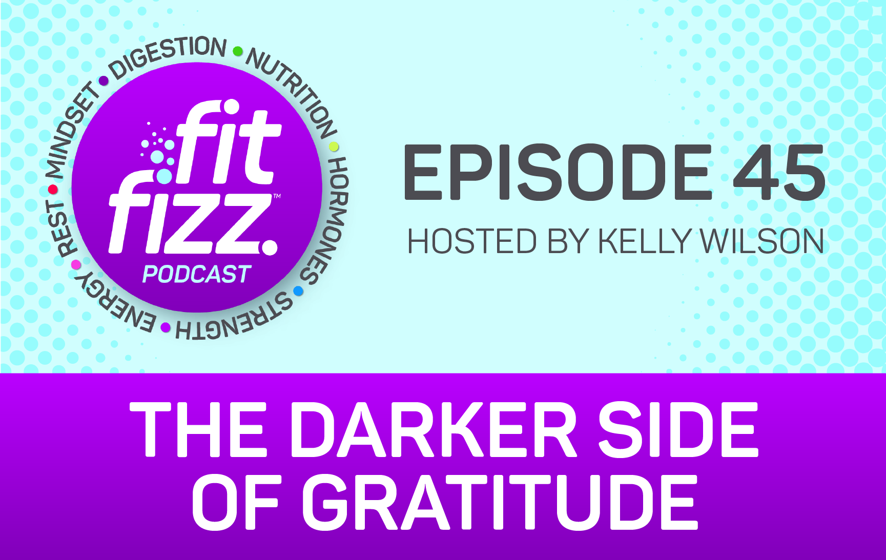 EP 45: The Darker Side of Gratitude