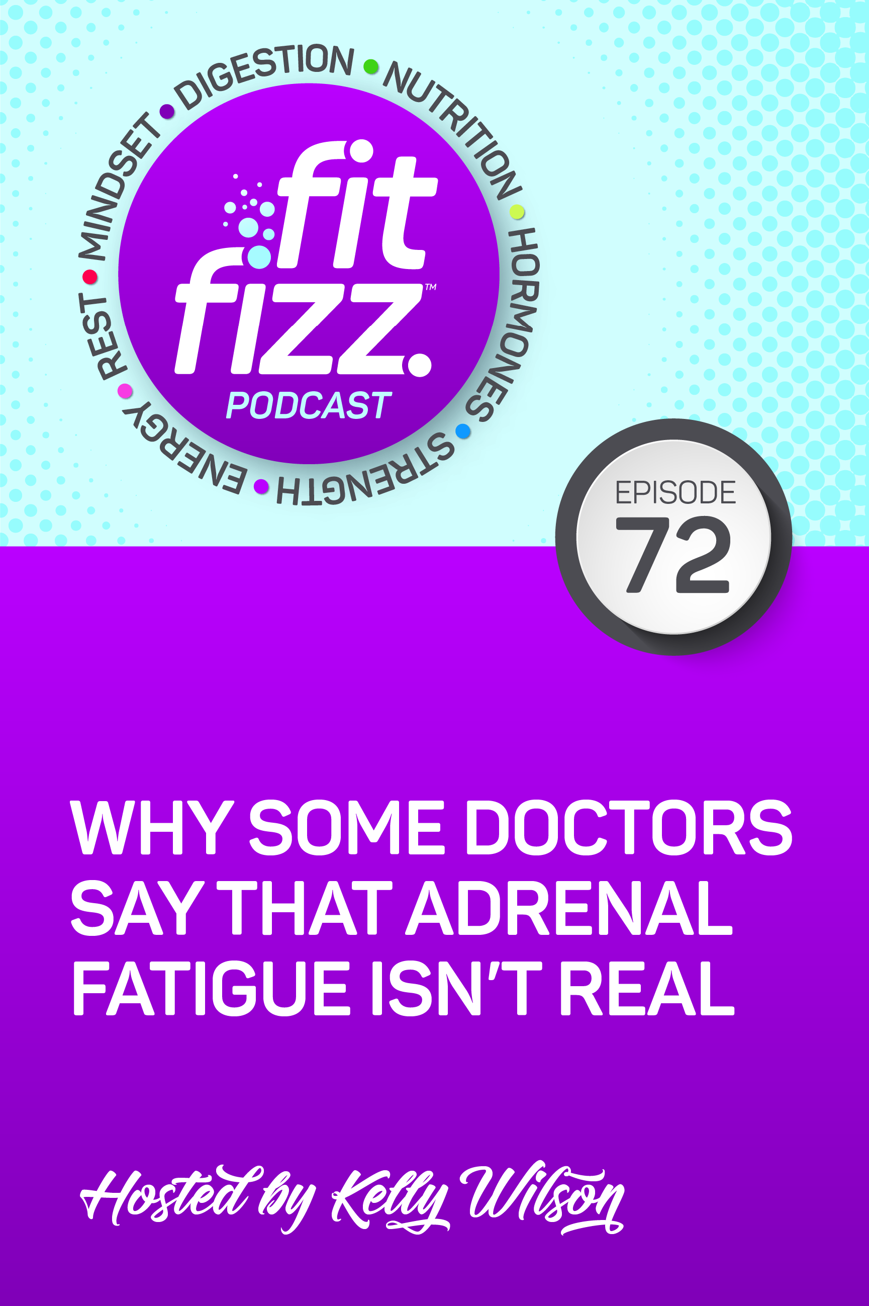 Ep. 72: Why Some Doctors Say That Adrenal Fatigue Isn\'t Real