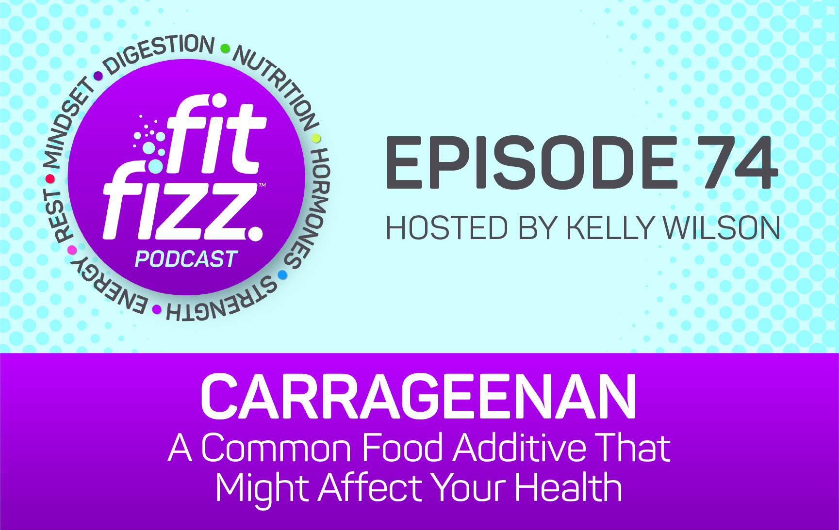 Ep. 74: Carrageenan: A Common Food Additive That Might Affect Your Health